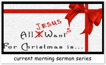 All Jesus Wants for Christmas Sermon Series Graphic